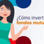¿Cómo invertir en fondos mutuos?
