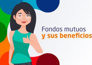 Fondos mutuos ¿Cuáles son sus beneficios?